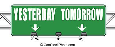 passado, ou, futuro, amanhã, ontem