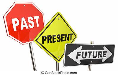 passato, avanti, illustrazione, dall'aspetto, futuro, spostamento, segni, presente, 3d
