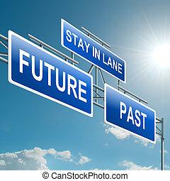 passato, concept., futuro, o