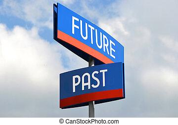 passato, futuro, segnale stradale