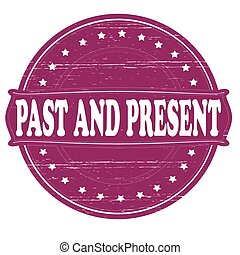 passato, presente