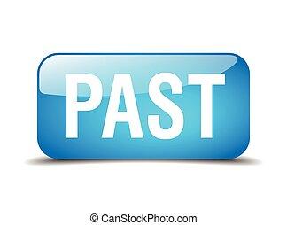 passato, quadrato blu, 3d, realistico, isolato, web, bottone