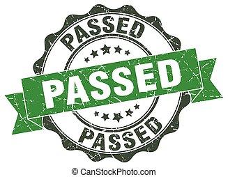 passed stamp. sign. seal