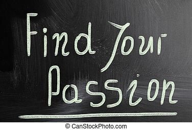 passione, trovare, tuo