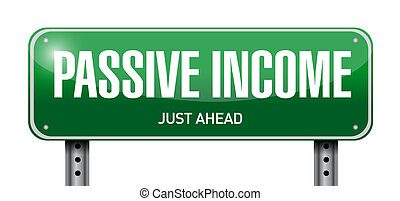 passive income street sign concept illustration design over...