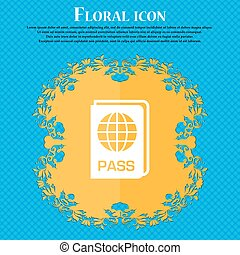 Passport icon sign. Floral flat design on a blue abstract...