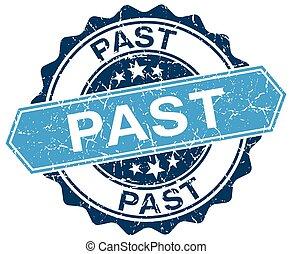past blue round grunge stamp on white