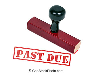 Past Due - Rubber stamp with the word words past due
