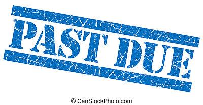 Past Due grunge blue stamp
