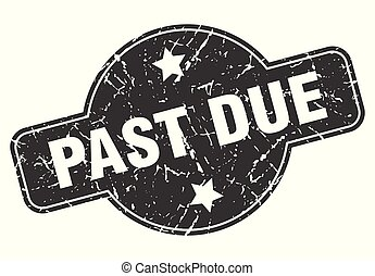 past due round grunge isolated stamp