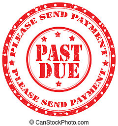 Past Due-stamp - Grunge rubber stamp with text Past...