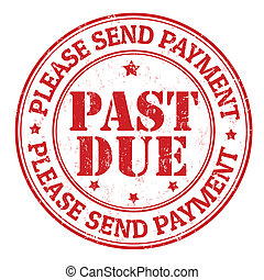 Past due grunge rubber stamp on white, vector illustration