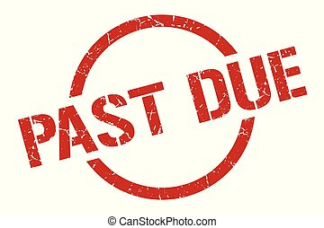 past due stamp - past due red round stamp