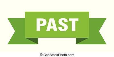 past ribbon. past isolated sign. past banner