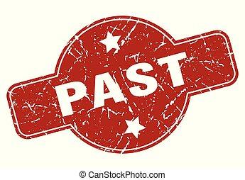 past vintage stamp. past sign