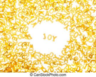 "Pasta background with word ""joy"""