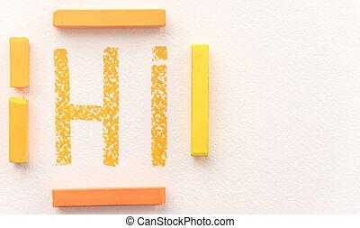 pastello, parola, cima, gesso, ciao, arancia, disegnato, vista