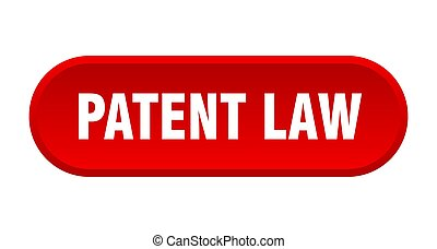 patent law button. rounded sign on white background - patent...