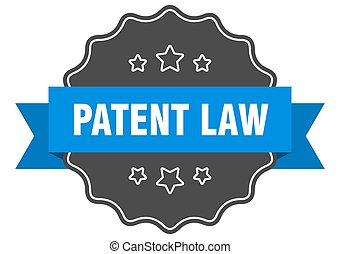 patent law label. patent law isolated seal. sticker. sign - ...