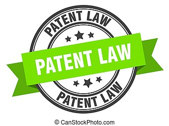 patent law label sign. round stamp. band. ribbon - patent ...