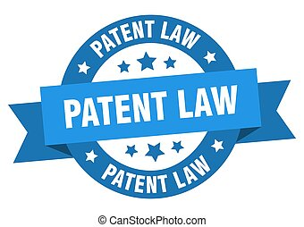 patent law round ribbon isolated label. patent law sign
