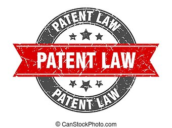 patent law round stamp with ribbon. label sign - patent law ...