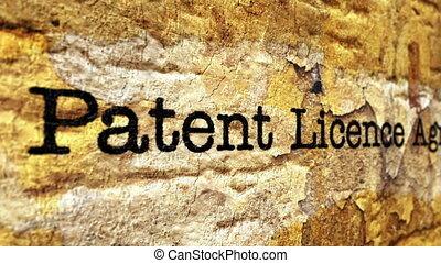 Patent license agreement grunge concept