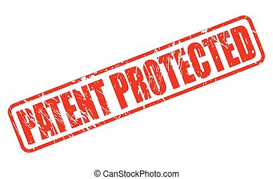 PATENT PROTECTED red rubber stamp text on white