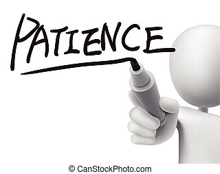patience word written by 3d man over transparent board