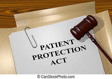 Patient Protection Act legal concept - 3D illustration of...