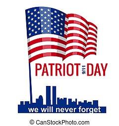 patrióta, szeptember, flag., soha, mi, 2001., kéz, akar, nap, vektor, tervezés, ábra, 11, elfelejt, amerikai, befolyás, nap, sablon