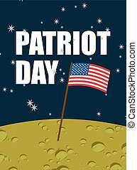 Patriot day. American flag on moon surface. Flag USA on yellow planet in space. American astronauts first landed on  moon. Vector illustration for  national holiday of  United States.