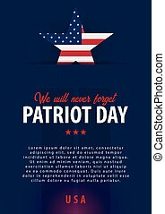 Patriot day background. September 11. We will never forget.