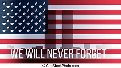 Patriot Day Banner. 11th September. We will never forget....