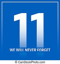 Patriot day poster - We will never forget September 11,...