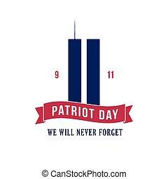 Patriot Day September 11, 2001.