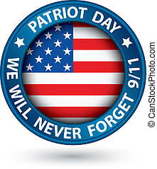 Patriot Day the 11th of september blue label, we will never forget you, vector illustration