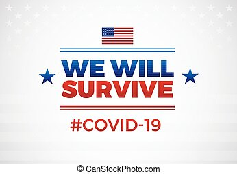 Patriotic positive inspirational quote We will survive novel...