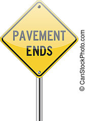 Pavement ends on yellow traffic sign