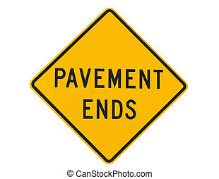 Pavement ends warning road sign