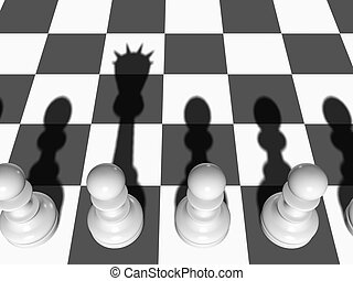 Pawn wants to be Queen - Chess. The Pawn casts a shade of...
