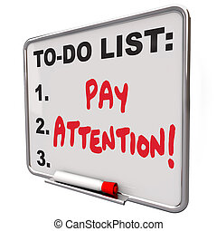 Pay Attention Message Board Attentive Conscious Awareness -...