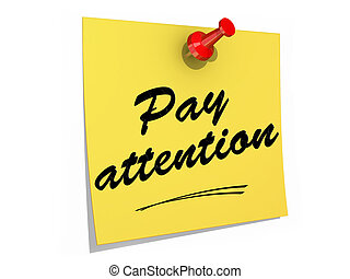 Pay Attention White Background - A note pinned to a white...