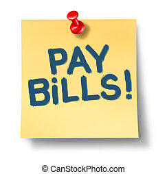 Pay bills - Paying bills office note reminder representing...