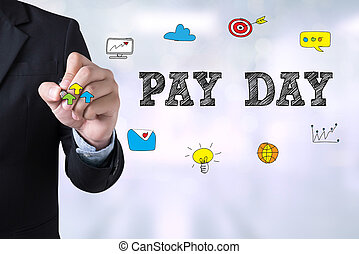 PAY DAY Businessman drawing Landing Page on blurred abstract background