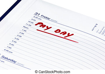 pay date written in a diary on white background