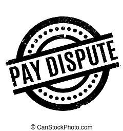 Pay Dispute rubber stamp