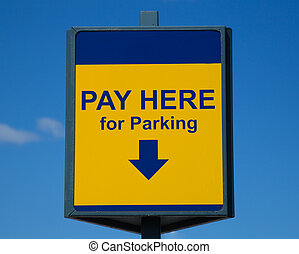 Pay Here for Parking Sign