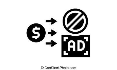 pay money for stop advertisement animated glyph icon. pay money for stop advertisement sign. isolated on white background