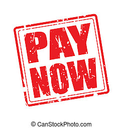 PAY NOW red stamp text